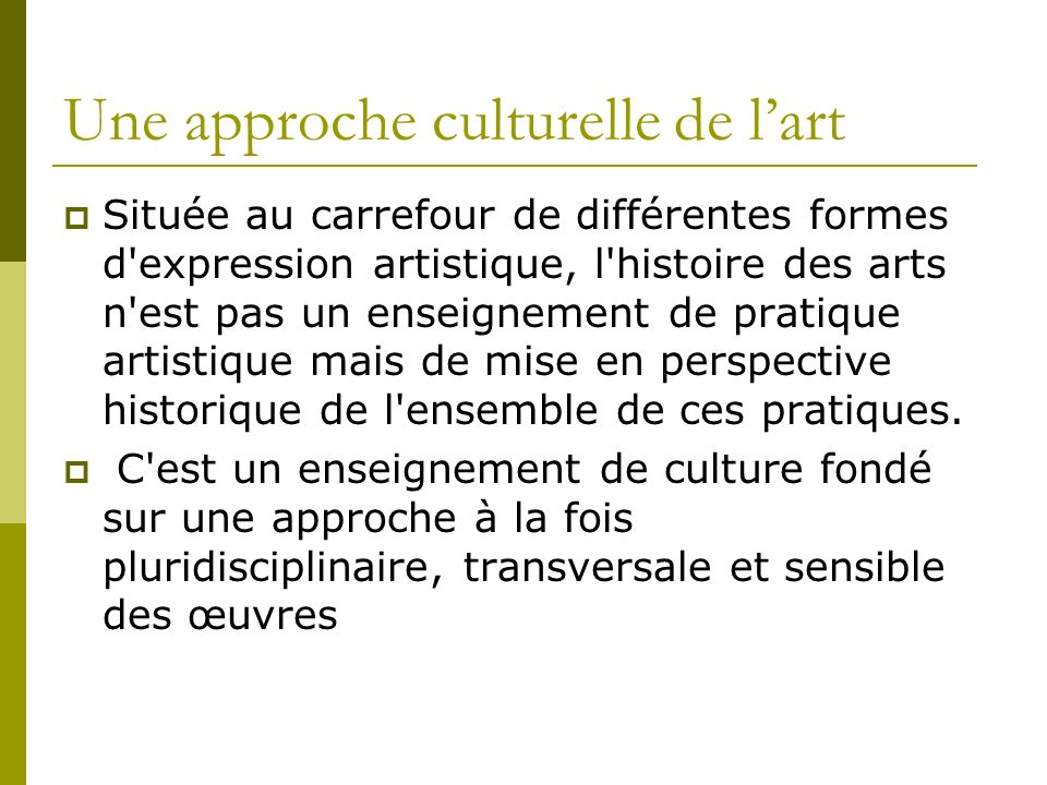 Une approche culturelle de l'art
