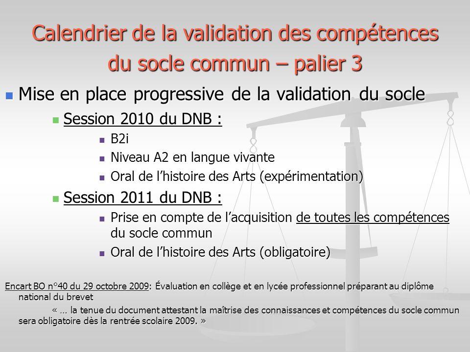 Calendrier de la validation des compétences du socle commun – palier 3