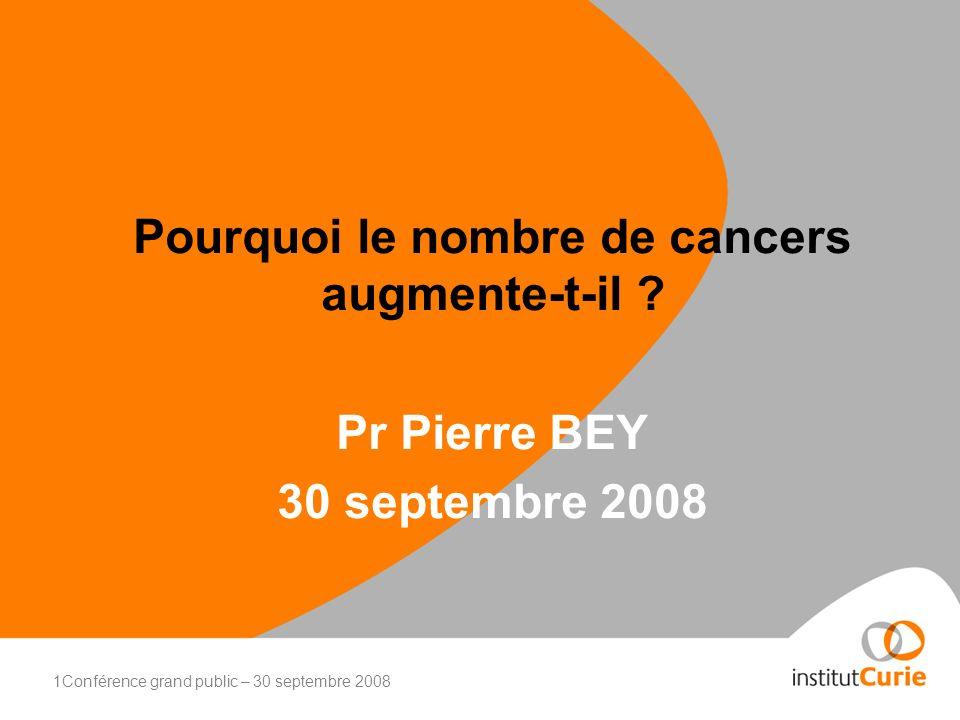 Pourquoi le nombre de cancers augmente-t-il