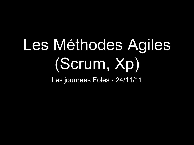 Les Méthodes Agiles (Scrum, Xp)