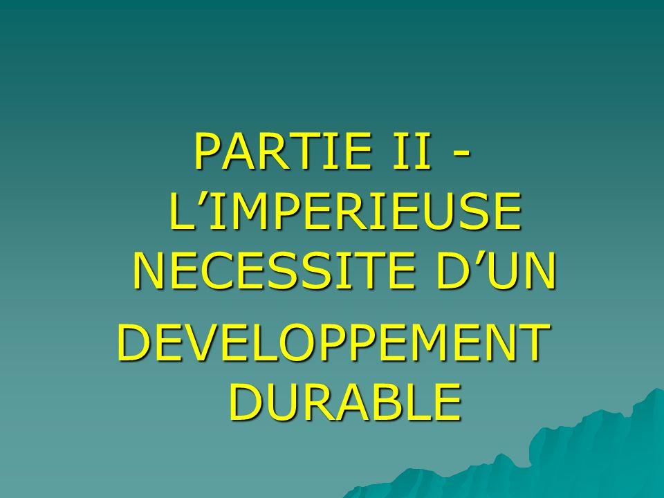 PARTIE II -L'IMPERIEUSE NECESSITE D'UN