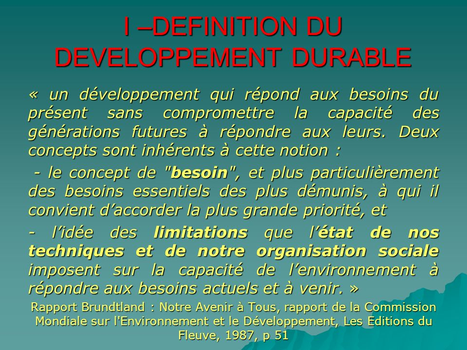 I –DEFINITION DU DEVELOPPEMENT DURABLE