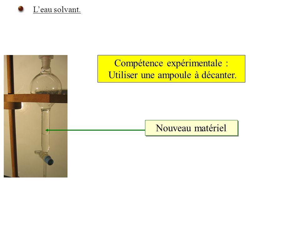 Compétence expérimentale : Utiliser une ampoule à décanter.