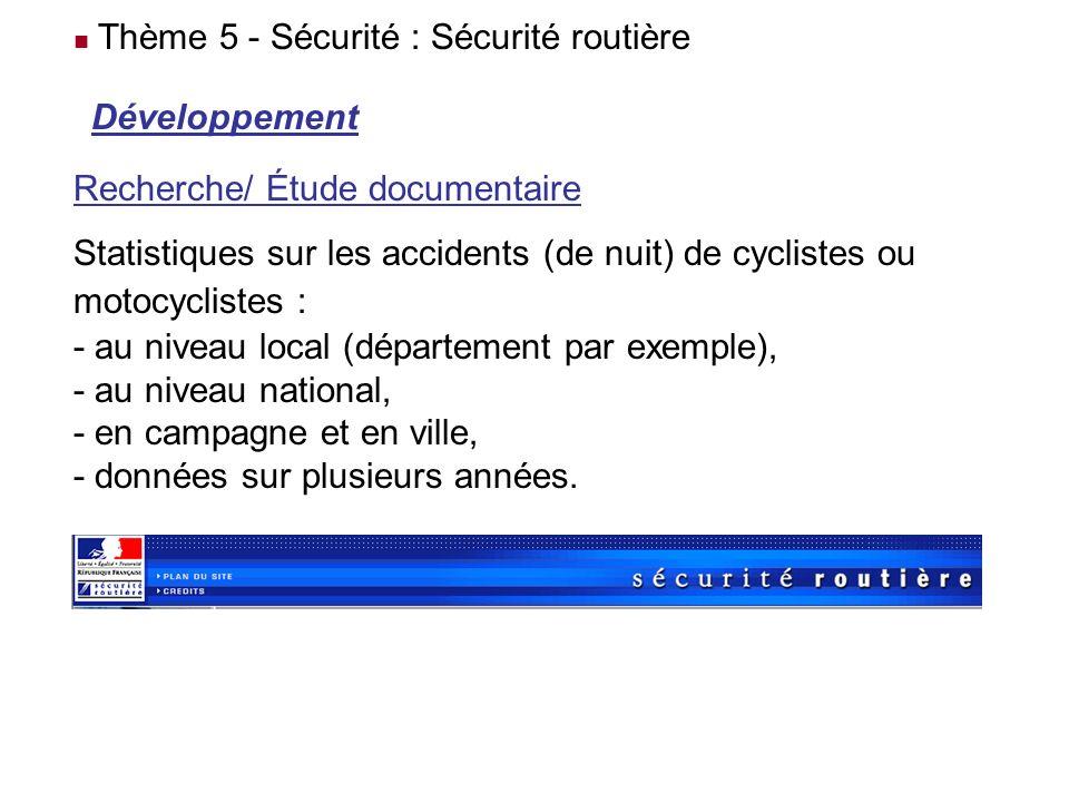 Thème 5 - Sécurité : Sécurité routière