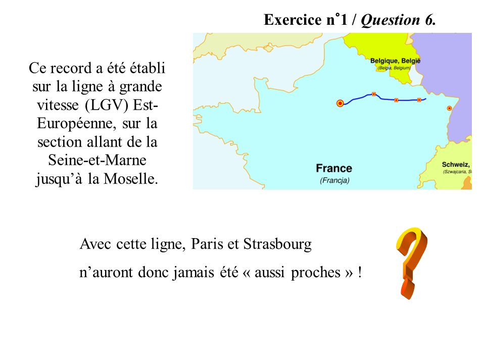 Exercice n°1 / Question 6.