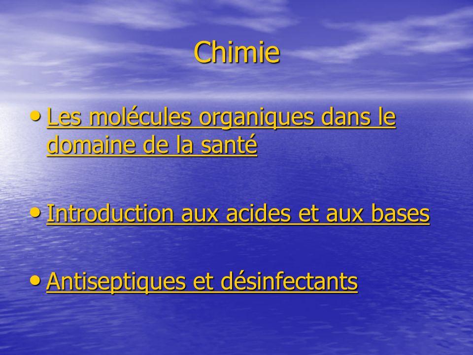 Chimie Les molécules organiques dans le domaine de la santé