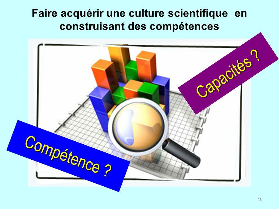 Faire acquérir une culture scientifique en construisant des compétences