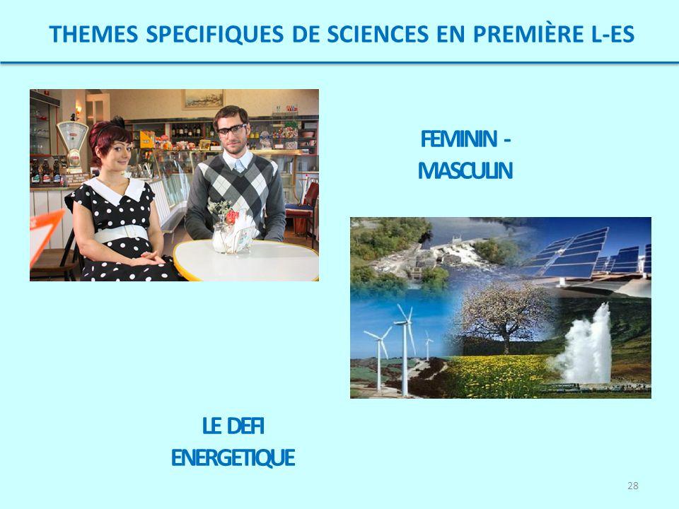 THEMES SPECIFIQUES DE SCIENCES EN PREMIÈRE L-ES