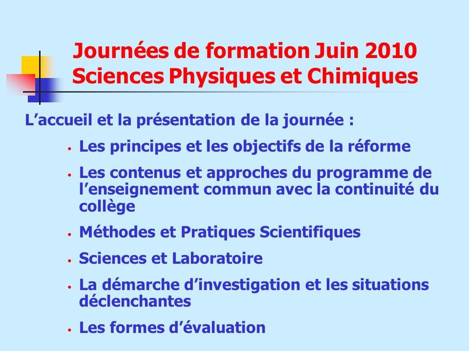 Journées de formation Juin 2010 Sciences Physiques et Chimiques