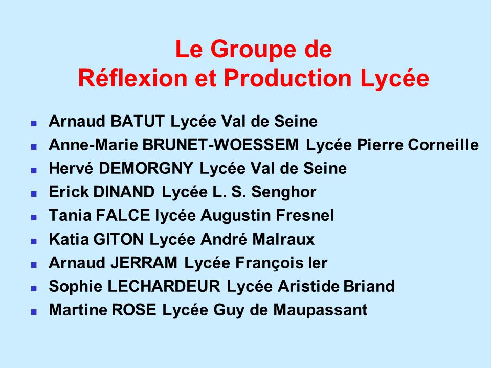 Le Groupe de Réflexion et Production Lycée