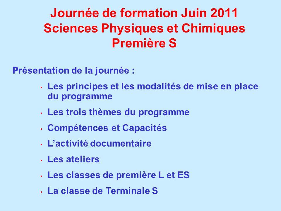 Journée de formation Juin 2011 Sciences Physiques et Chimiques Première S