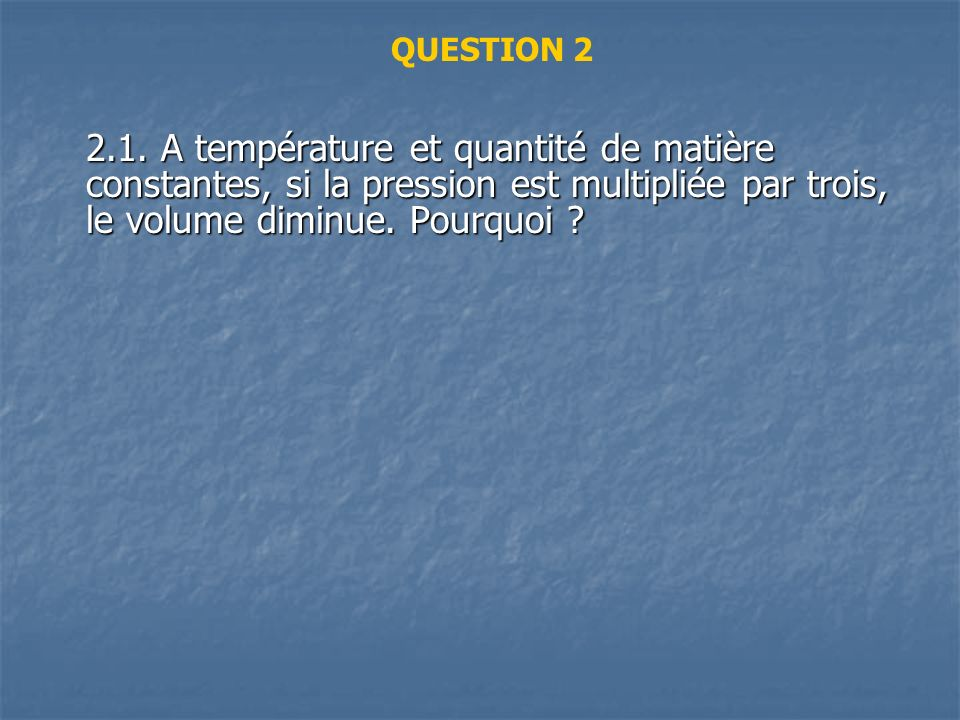 QUESTION 2 2.1.