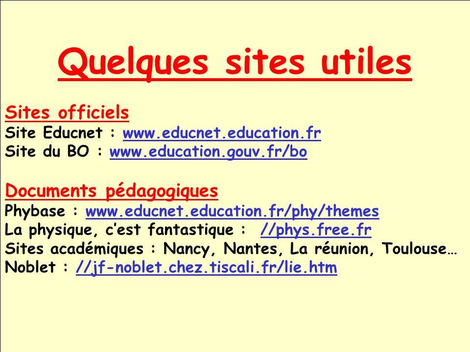 Quelques sites utiles Sites officiels Documents pédagogiques