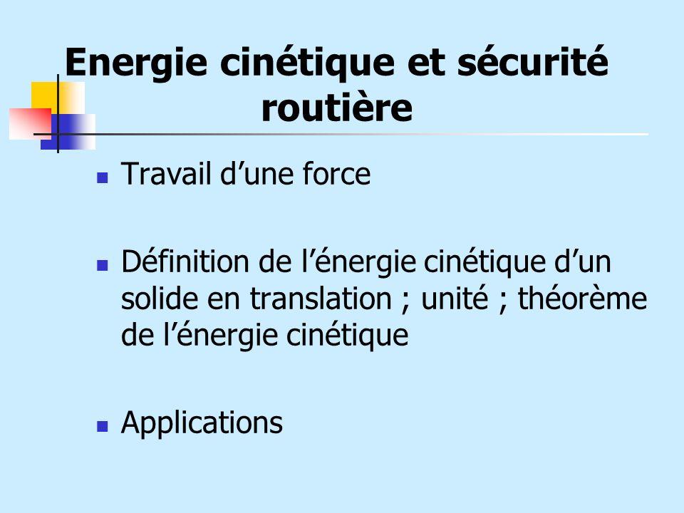 Energie cinétique et sécurité routière