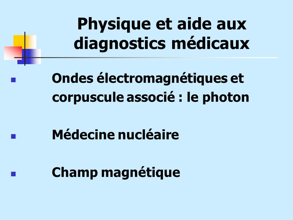Physique et aide aux diagnostics médicaux