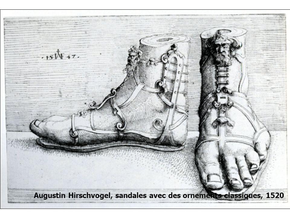 Augustin Hirschvogel, sandales avec des ornements classiques, 1520