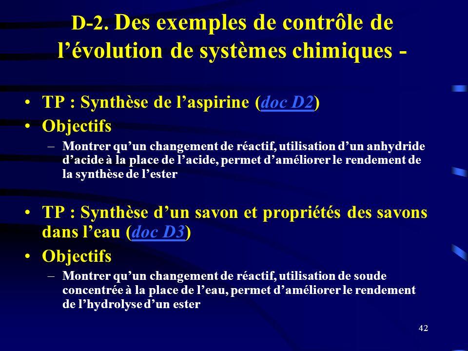 D-2. Des exemples de contrôle de l'évolution de systèmes chimiques -