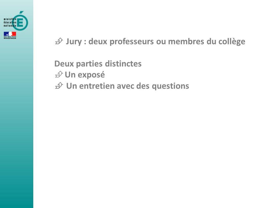  Jury : deux professeurs ou membres du collège