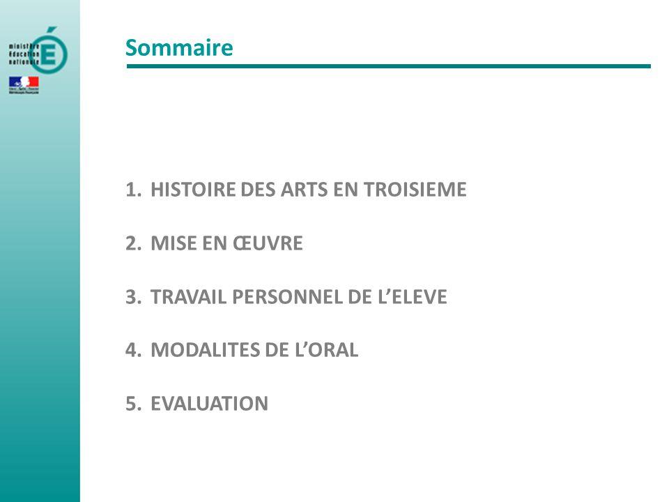 Sommaire HISTOIRE DES ARTS EN TROISIEME MISE EN ŒUVRE