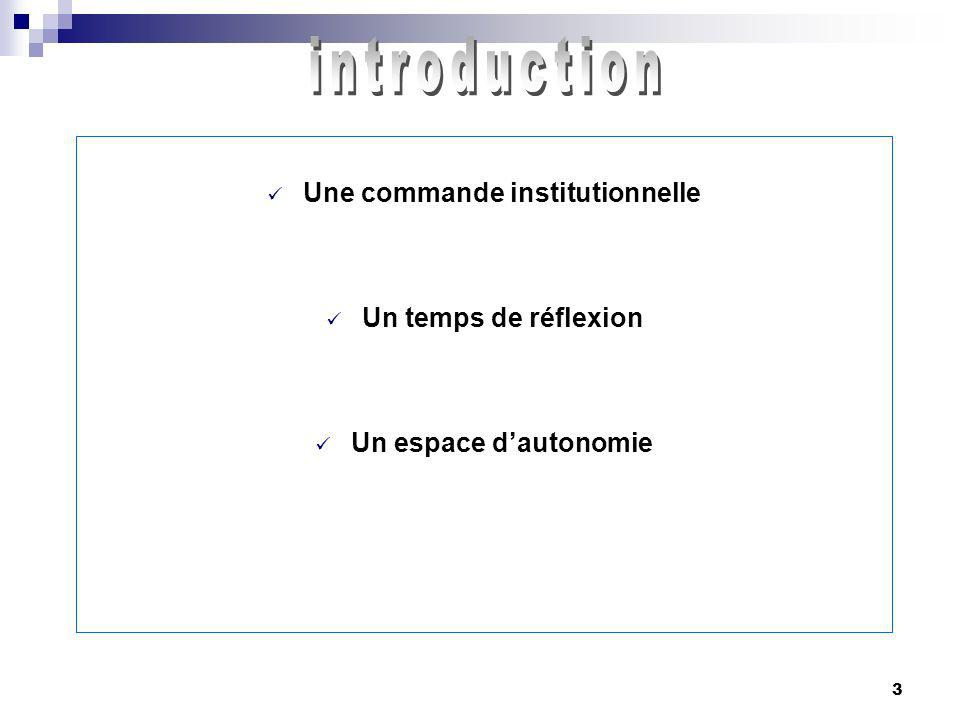 Une commande institutionnelle