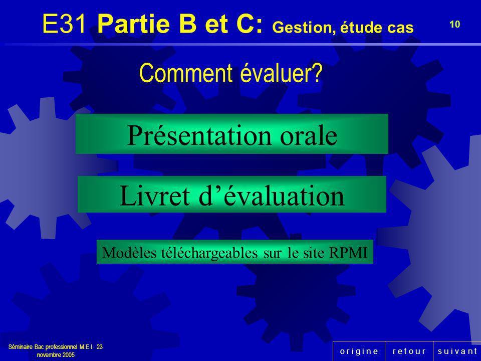E31 Partie B et C: Gestion, étude cas