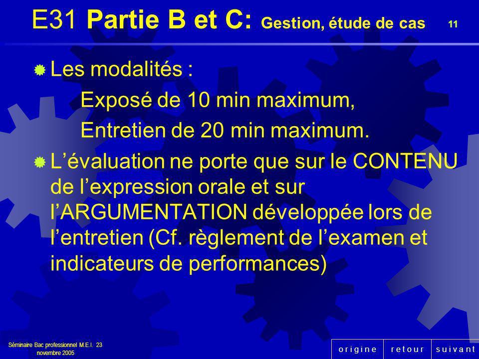 E31 Partie B et C: Gestion, étude de cas