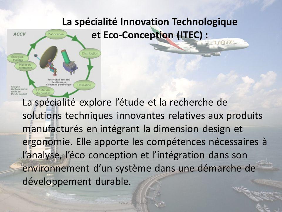 La spécialité Innovation Technologique et Eco-Conception (ITEC) :