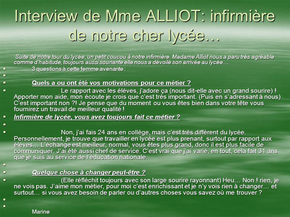 Interview de Mme ALLIOT: infirmière de notre cher lycée…