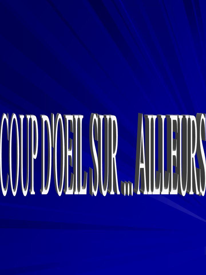 COUP D OEIL SUR ... AILLEURS
