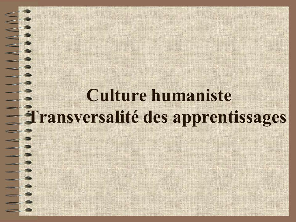 Culture humaniste Transversalité des apprentissages