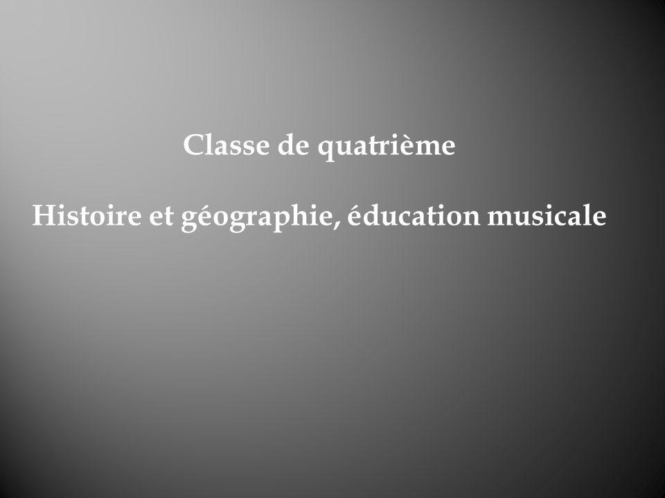 Histoire et géographie, éducation musicale