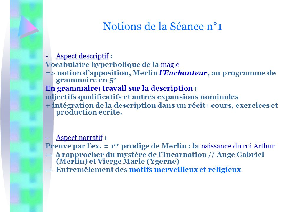 Notions de la Séance n°1 Aspect descriptif :