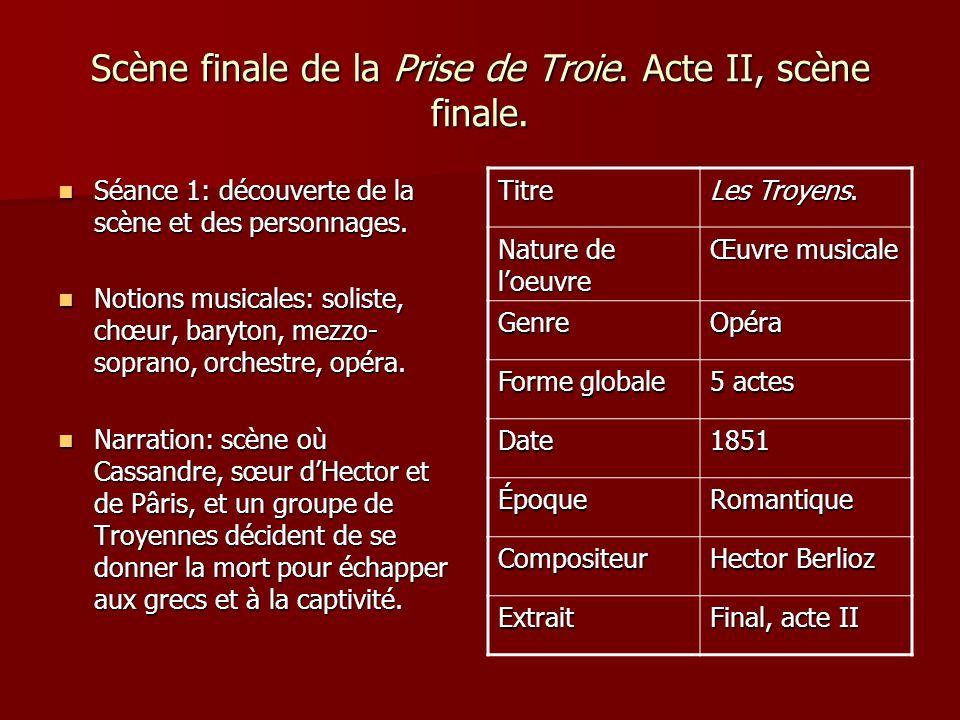 Scène finale de la Prise de Troie. Acte II, scène finale.