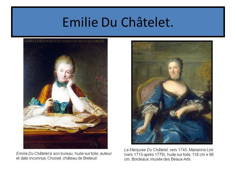 Emilie Du Châtelet.