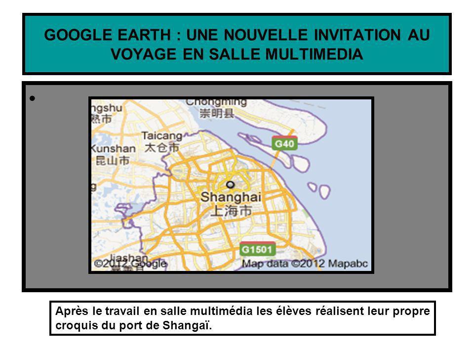 GOOGLE EARTH : UNE NOUVELLE INVITATION AU VOYAGE EN SALLE MULTIMEDIA