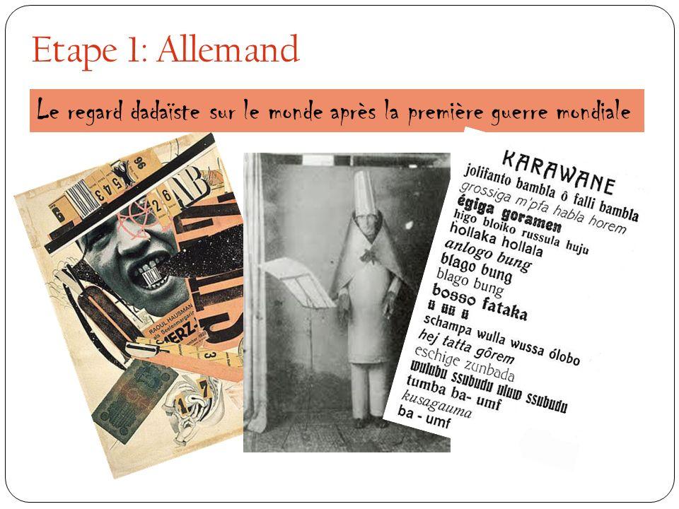 Etape 1: Allemand Le regard dadaïste sur le monde après la première guerre mondiale