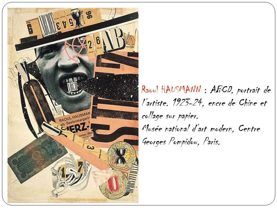Raoul HAUSMANN : ABCD, portrait de l'artiste
