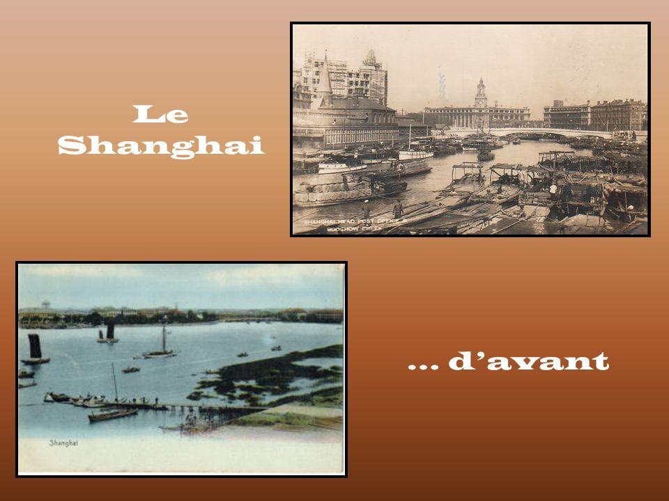 Le Shanghai … d'avant