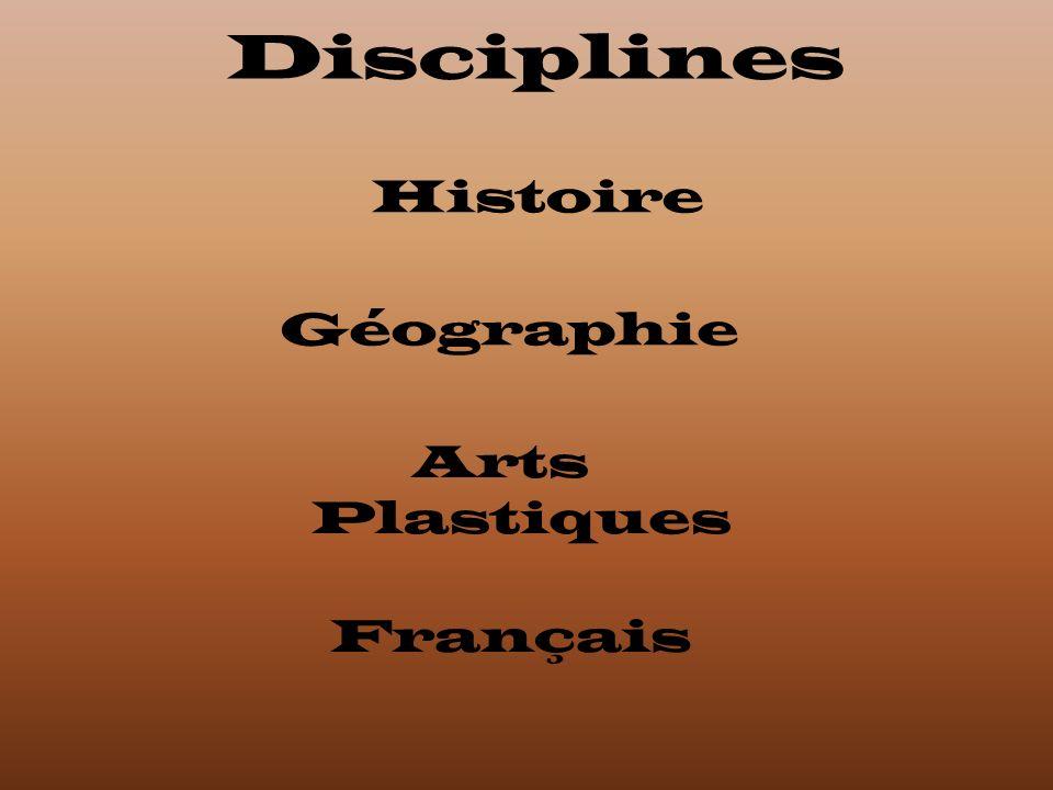 Disciplines Histoire Géographie Arts Plastiques Français