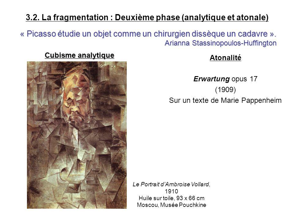 3.2. La fragmentation : Deuxième phase (analytique et atonale)