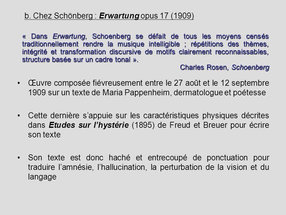 b. Chez Schönberg : Erwartung opus 17 (1909)