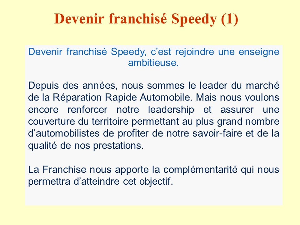 Devenir franchisé Speedy (1)