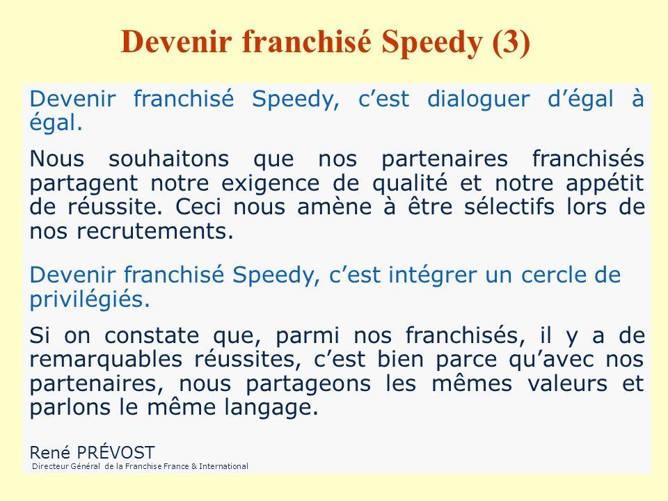 Devenir franchisé Speedy (3)
