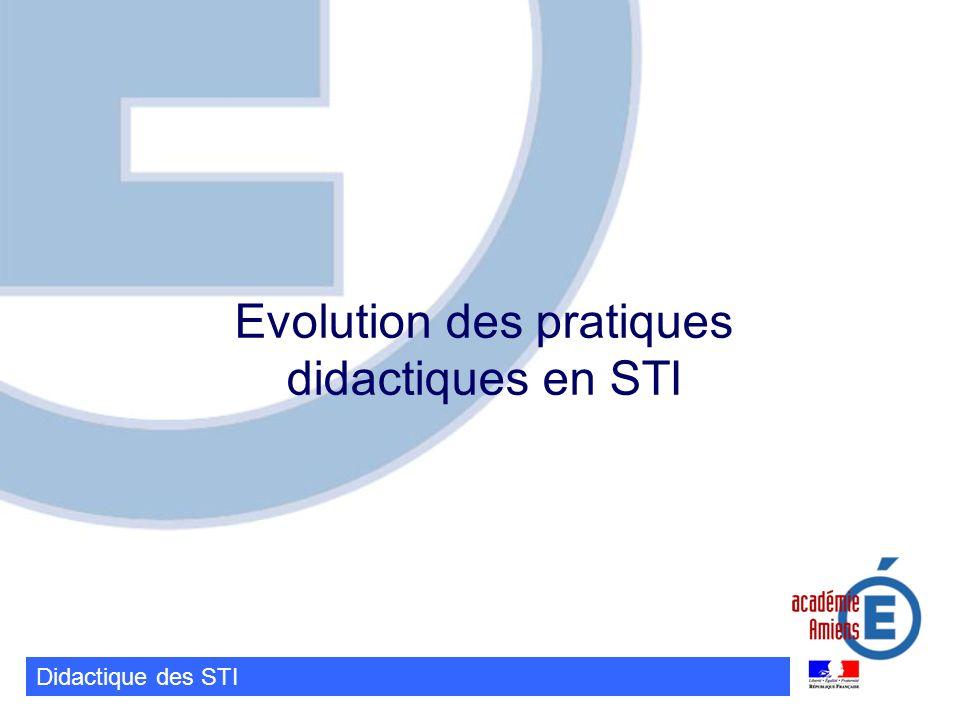 Evolution des pratiques didactiques en STI