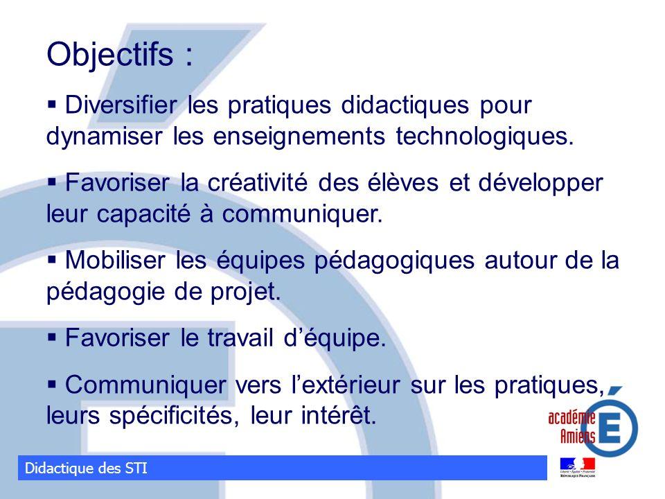 Objectifs : Diversifier les pratiques didactiques pour dynamiser les enseignements technologiques.