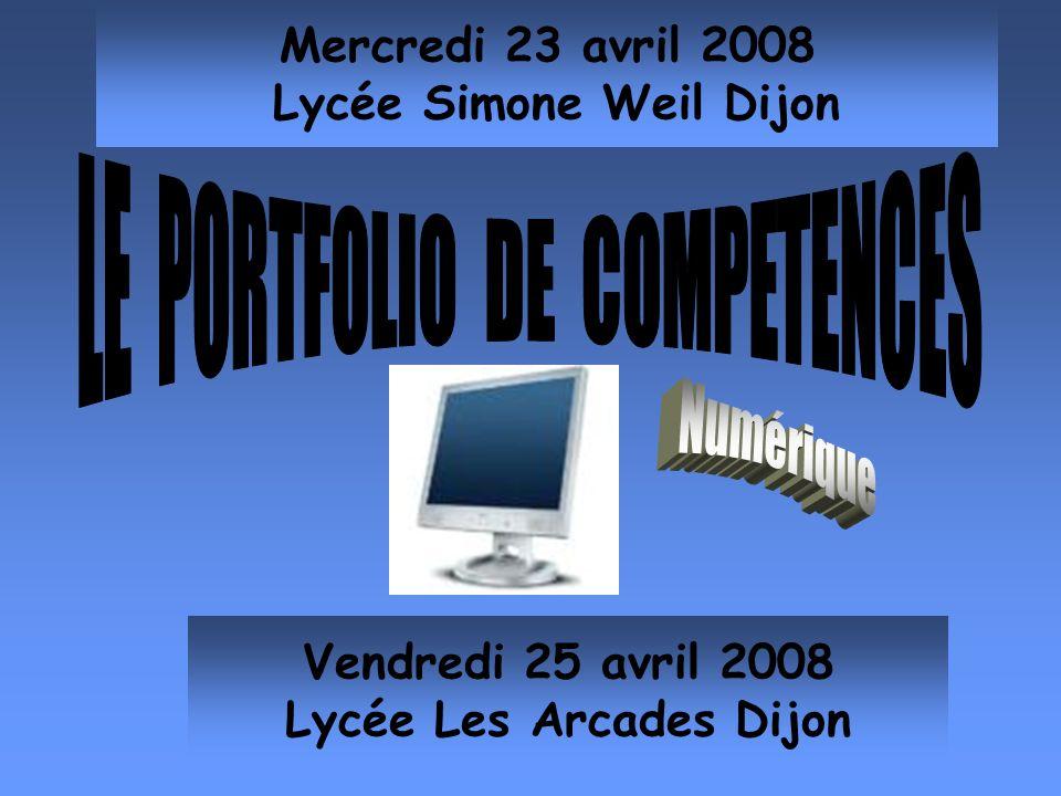 Mercredi 23 avril 2008 Lycée Simone Weil Dijon Lycée Les Arcades Dijon