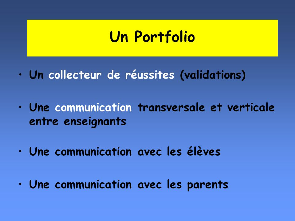 Un Portfolio Un collecteur de réussites (validations)