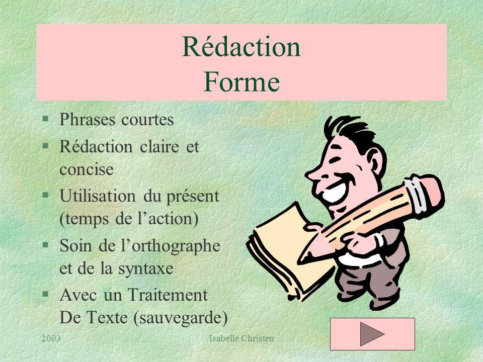 Rédaction Forme Phrases courtes Rédaction claire et concise
