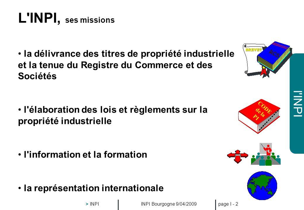 L INPI, ses missions RCS. BREVET. la délivrance des titres de propriété industrielle et la tenue du Registre du Commerce et des Sociétés.