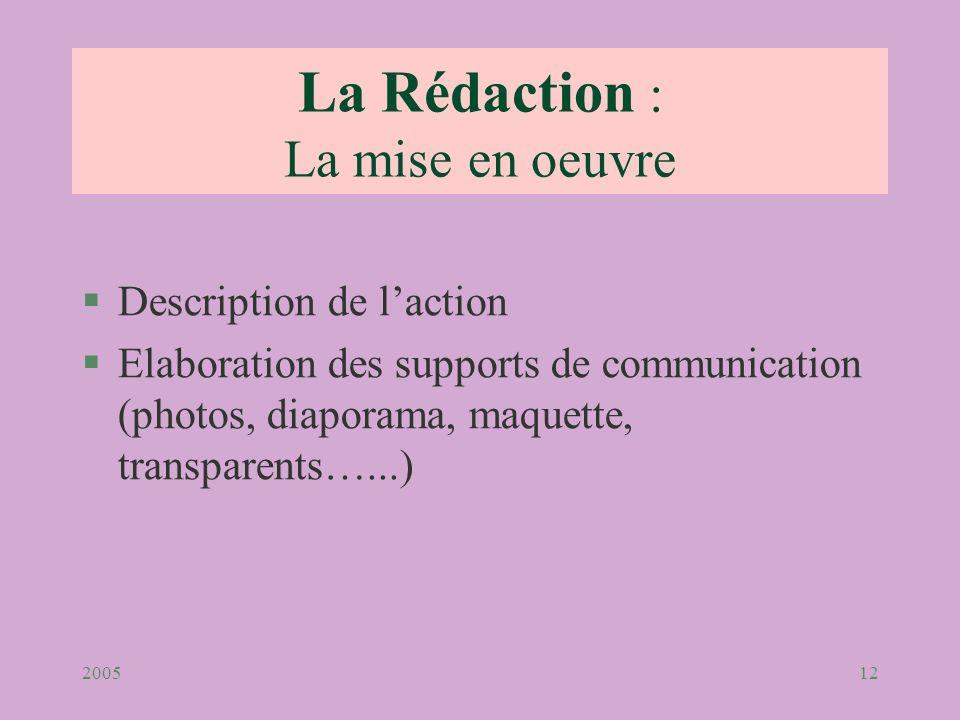 La Rédaction : La mise en oeuvre